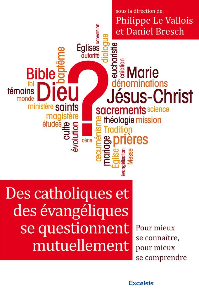 Des catholiques et des évangéliques
